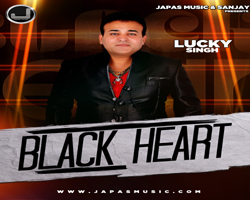 Black Heart - Lucky Singh