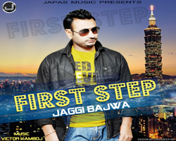 First Step - Jaggi Bajwa